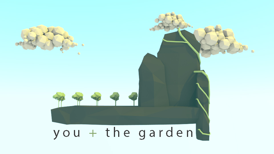 You and the Garden