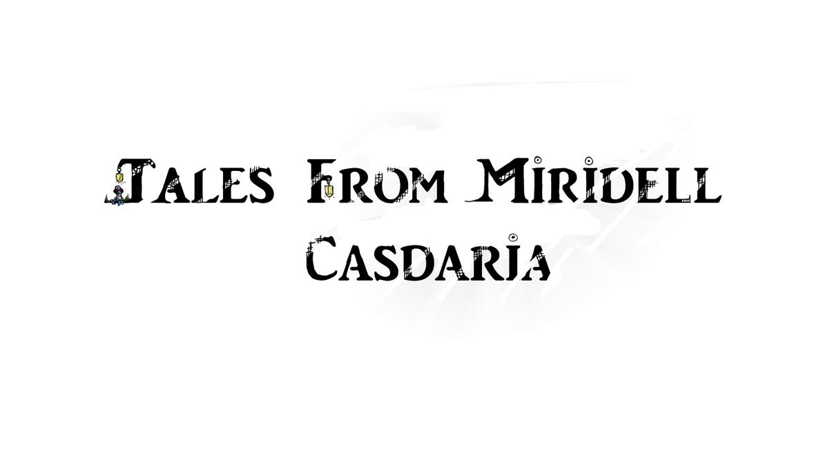 Tales from Miridell