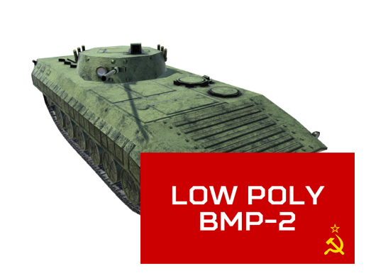 Low Poly BMP2 Incoming!