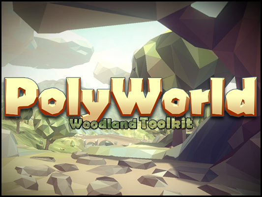 PolyWorld: Woodland Low Poly Toolkit