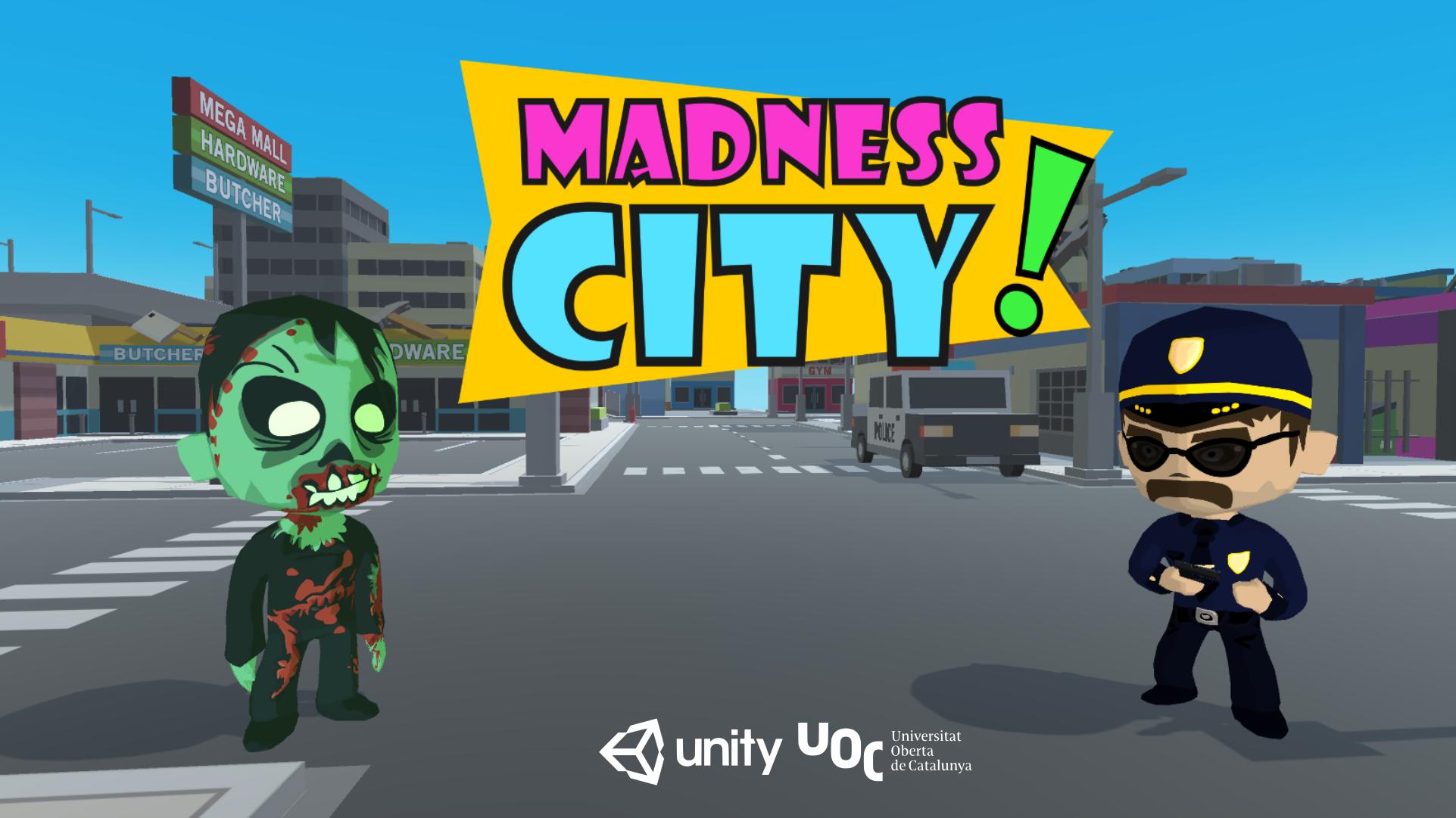 Madness City