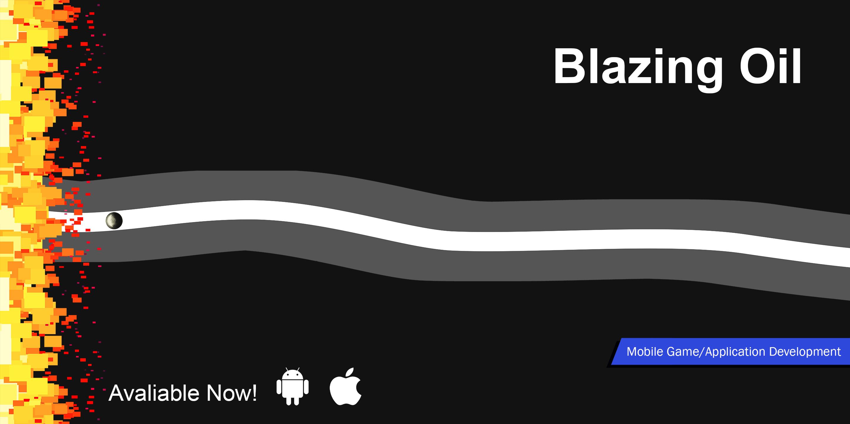 Blazing Oil