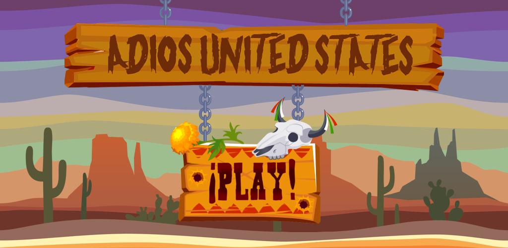 Adios United States