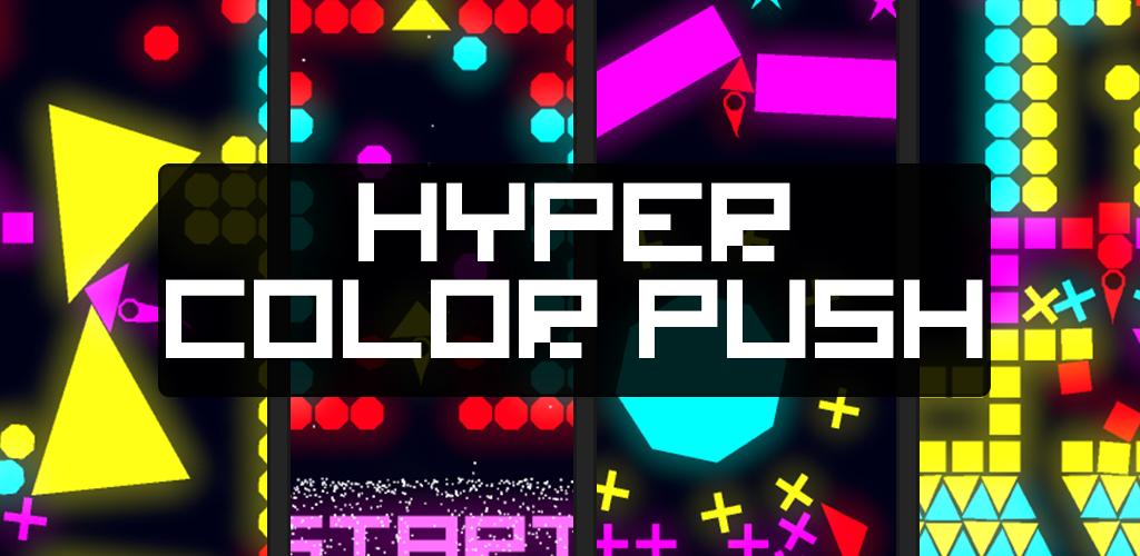 Hyper Color Push