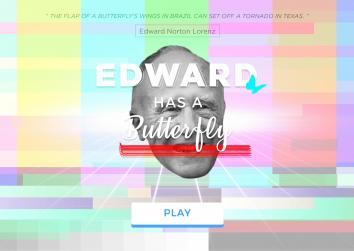 Edward has a butterfly