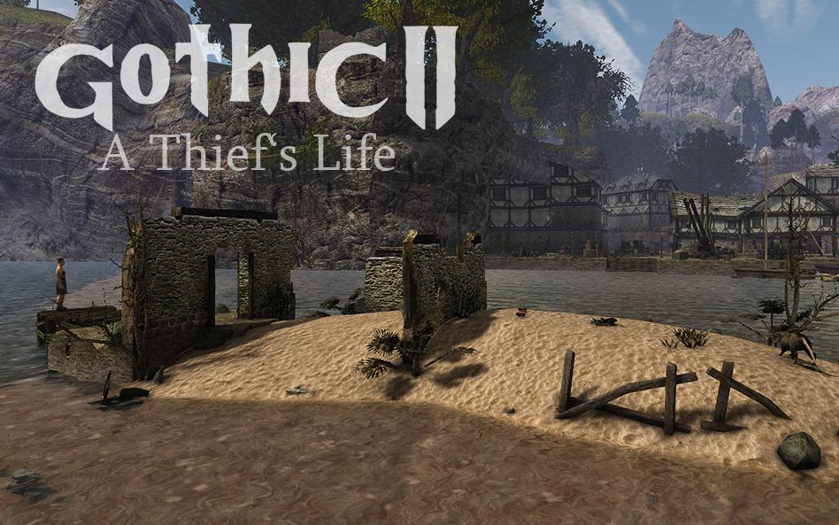 Gothic II - A Thief's Life (Aus dem Leben eines Diebes)