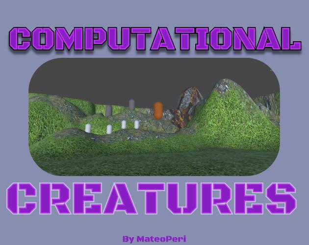 Computational Creatures