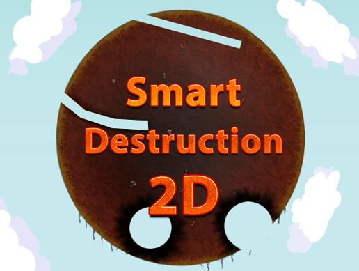 Smart Destruction 2D
