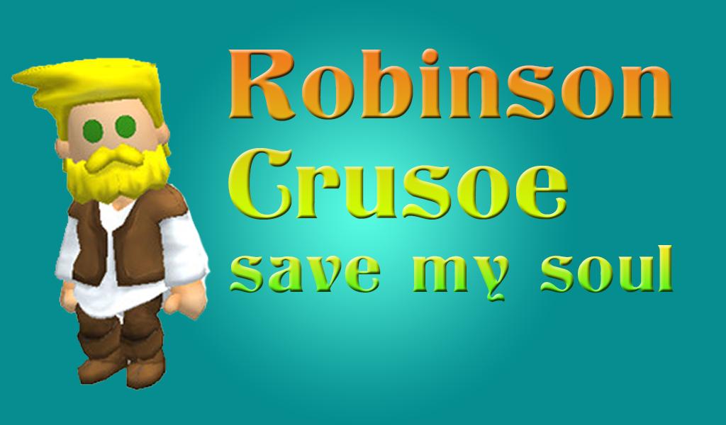 Robinson Crusoe: Save My Soul