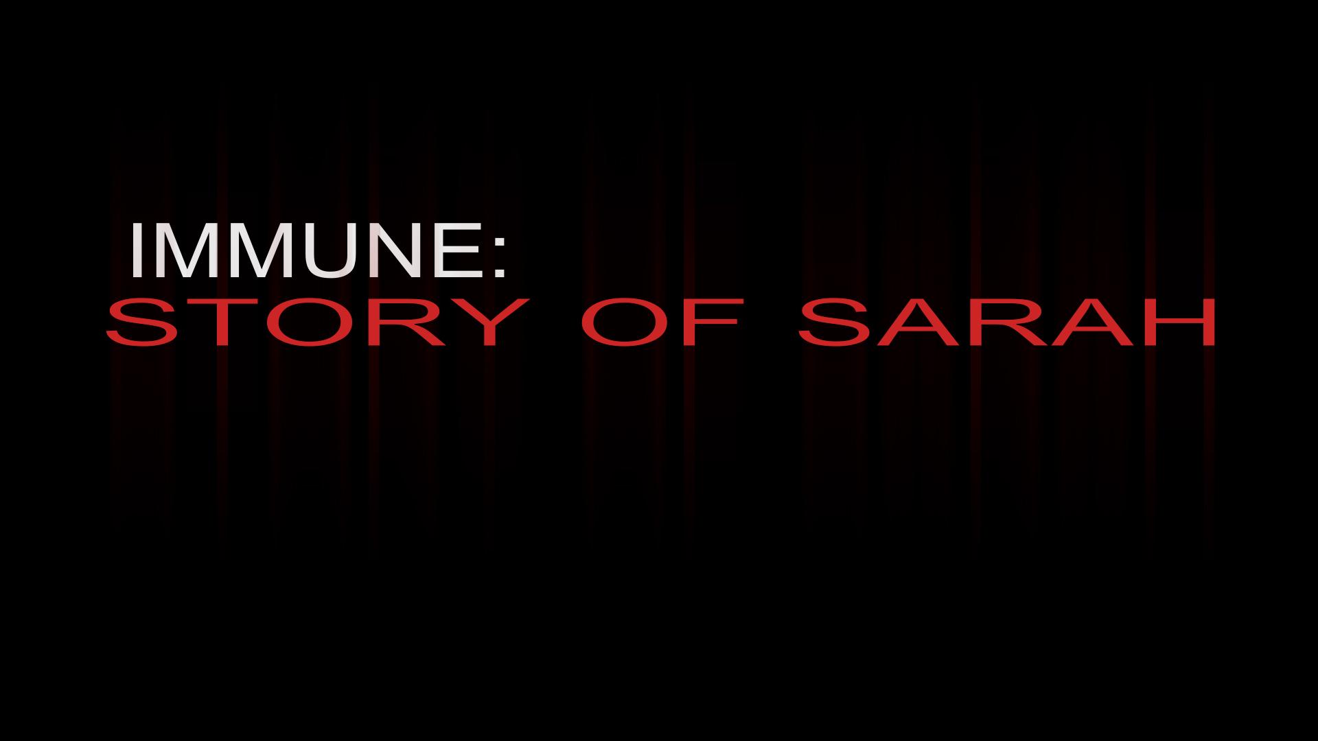 Immune: Story Of Sarah