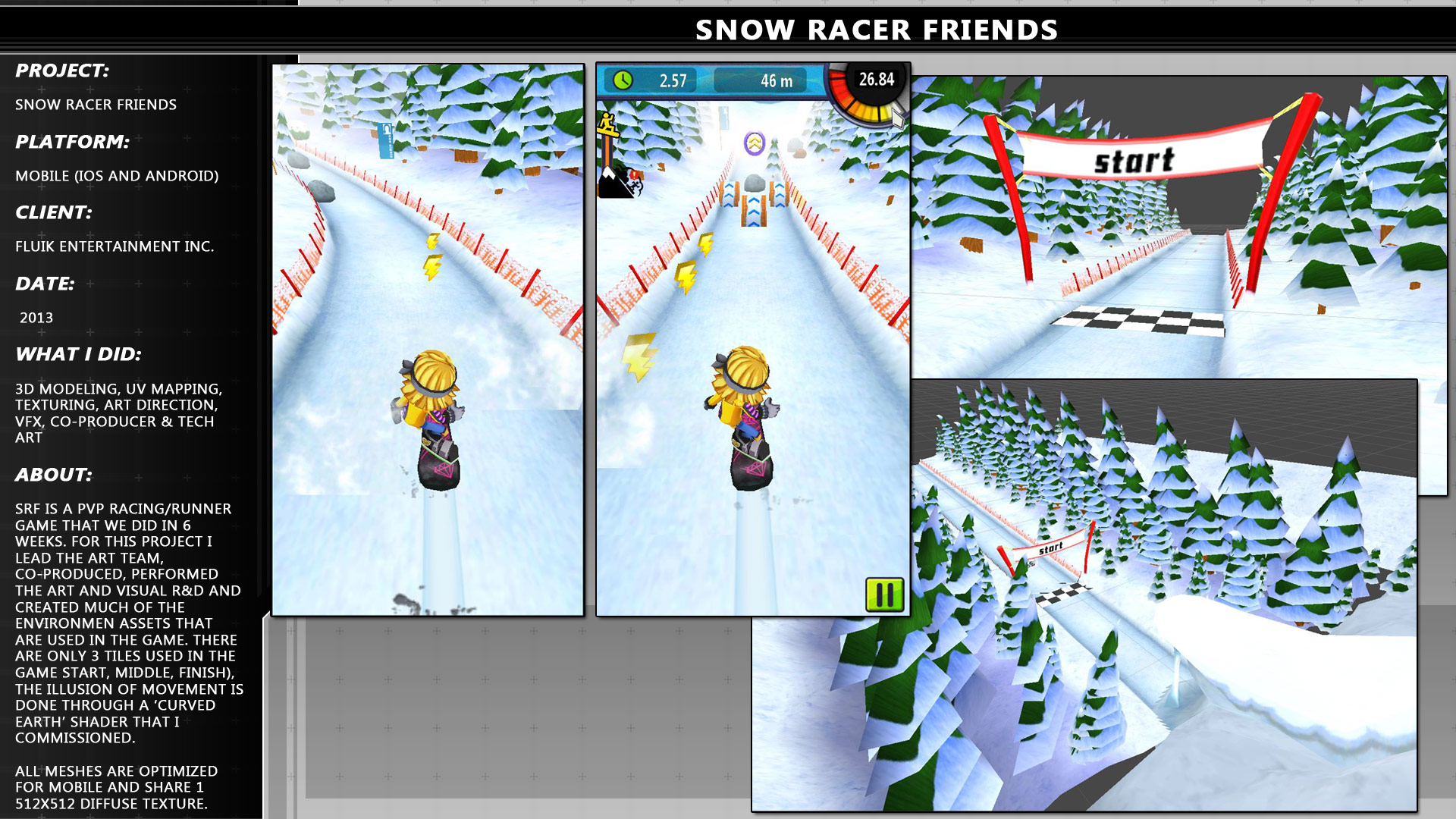 Snow Racer Friends