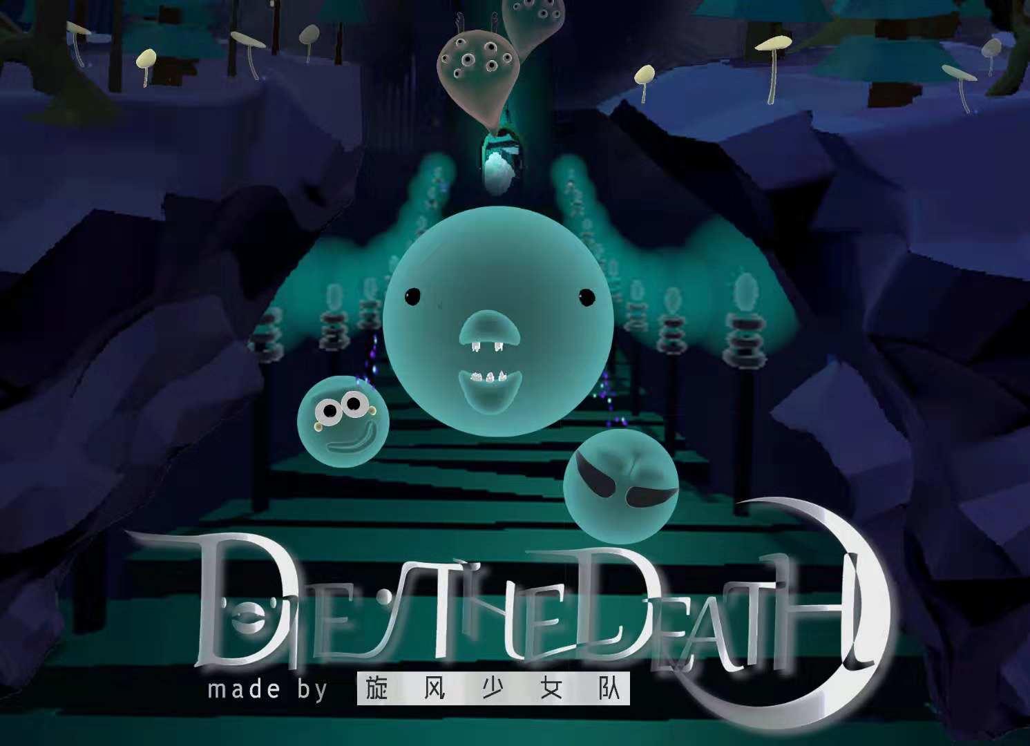 Die the Death