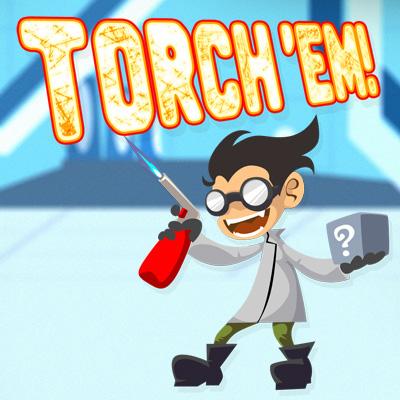 Torch 'Em