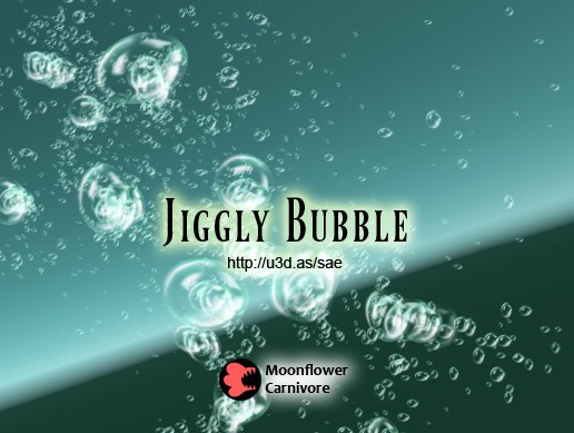 Jiggly Bubble
