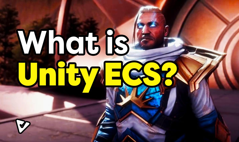 What is Unity ECS?