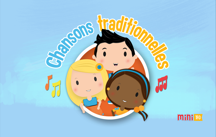 TFO – Chansons Traditionnelles