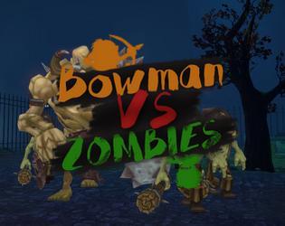 BowmanVSZombies
