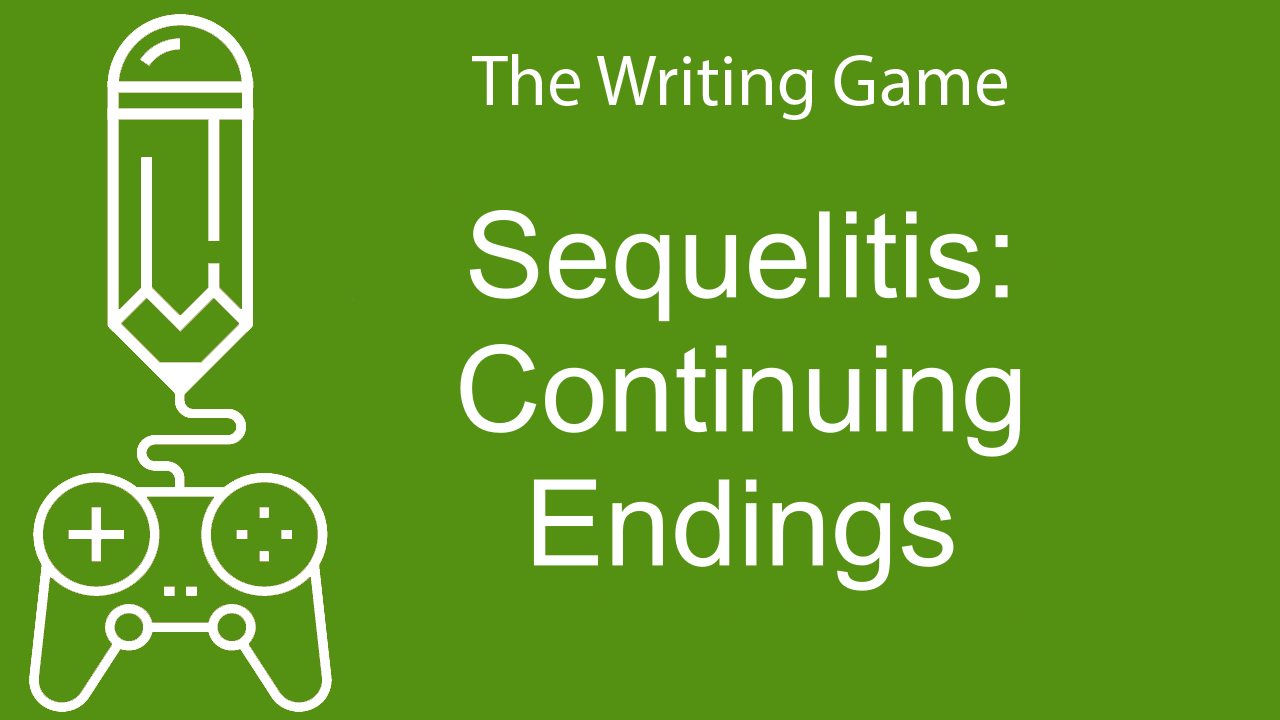 Sequelitis: Continuing Endings