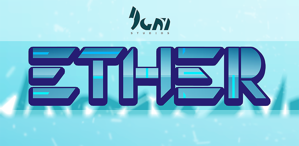 Ether (by IgnI Studios)