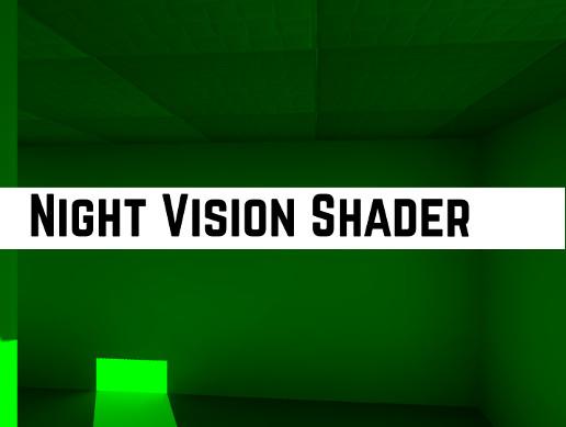 Night Vision Shader