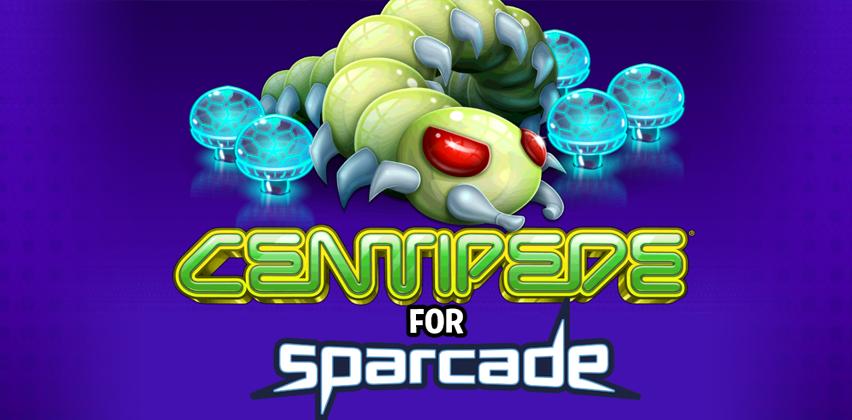 Centipede for Sparcade