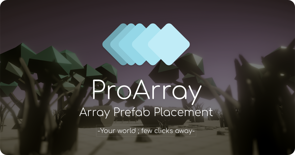 ProArray - Prefab Placement Essential