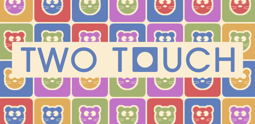 TWO TOUCH:SWITCH