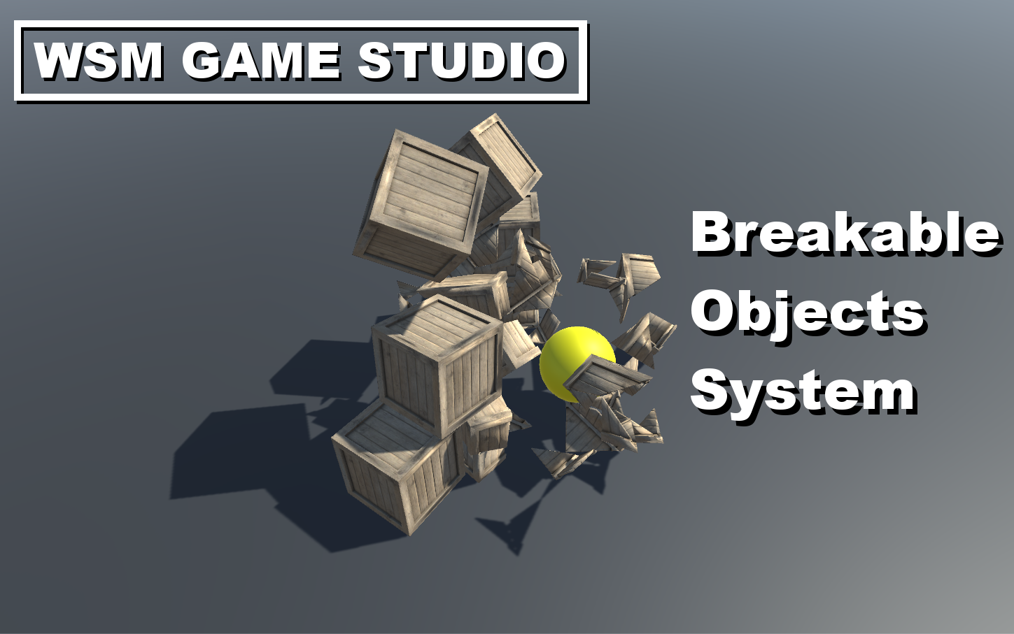 Breakable Objects System