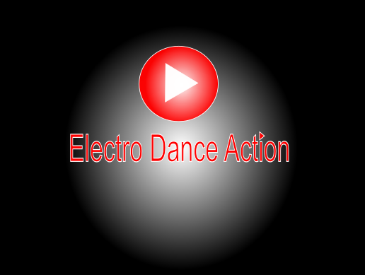 Electro Dance Action