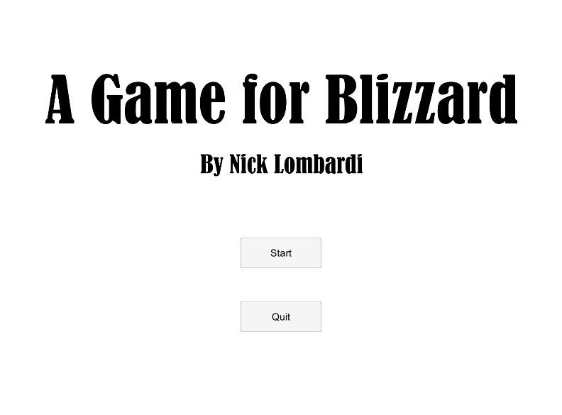 A Game for Blizzard
