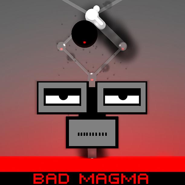 BAD MAGMA