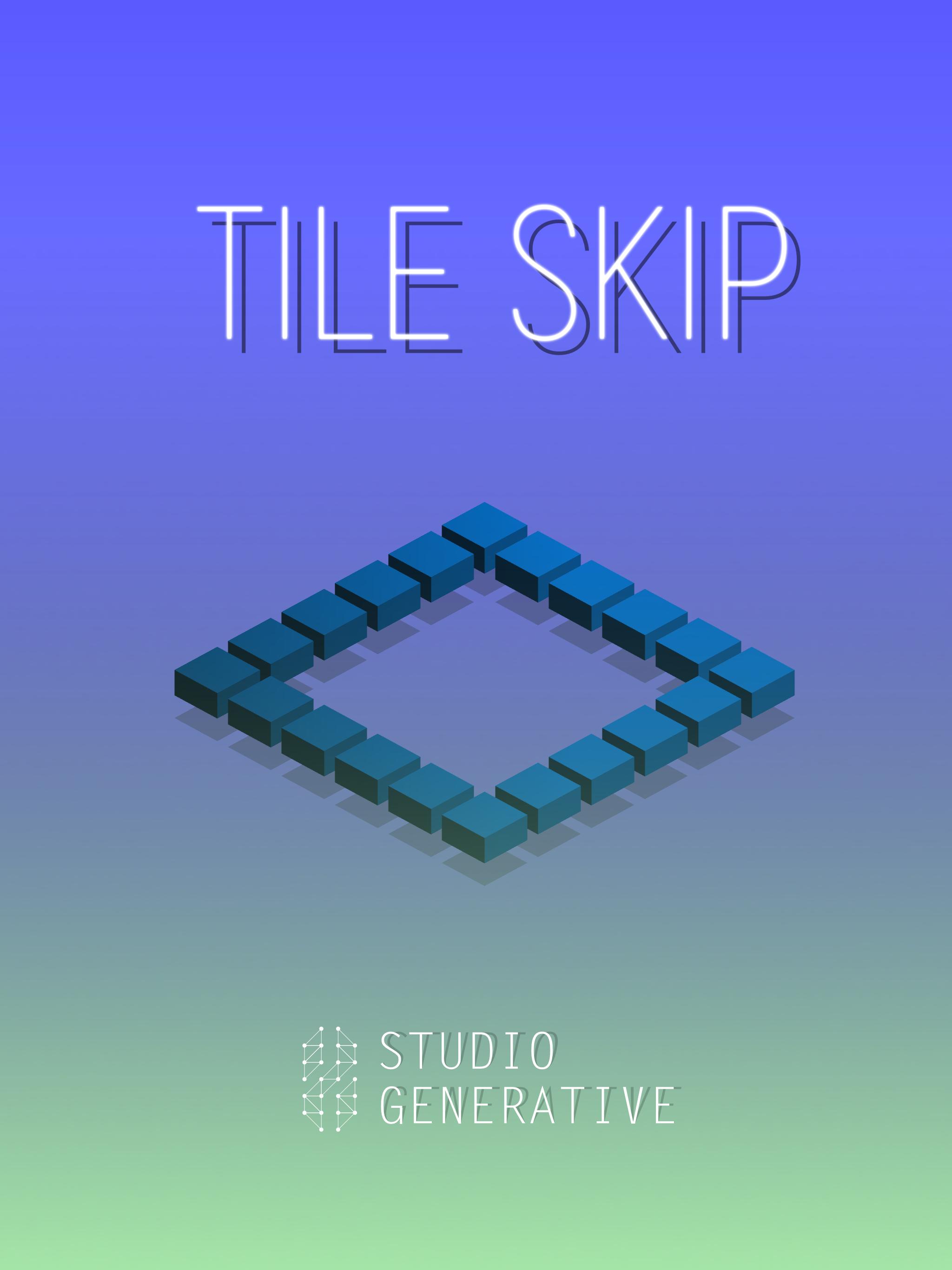 Tile Skip