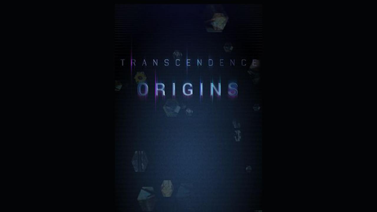 Transcendence: Origins