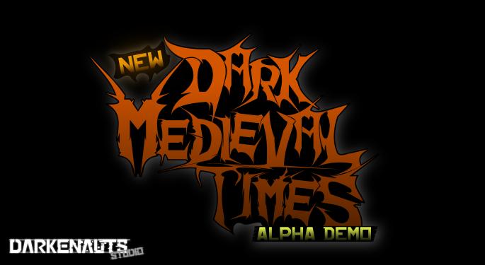 In Development - Dark Medival Times (Alpha Demo)