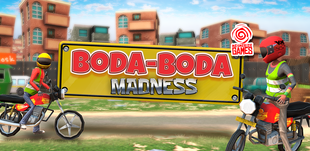 BODA-BODA Madness