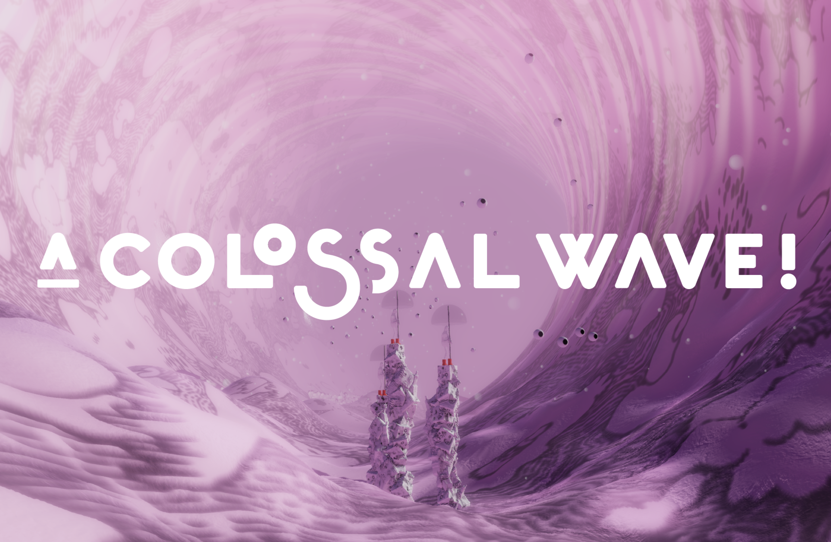 A Colossal Wave!