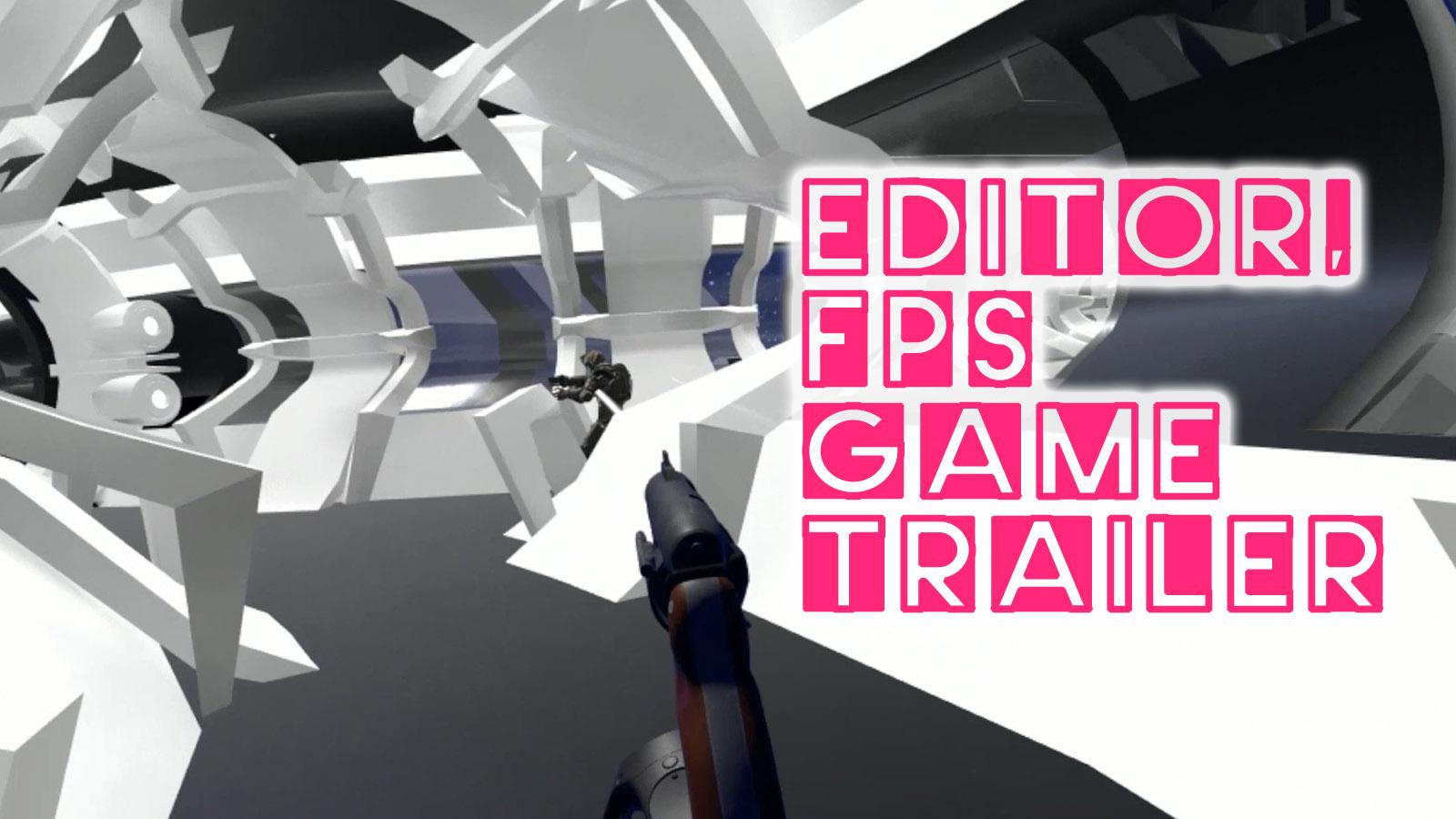 FPS Game Trailer Editor