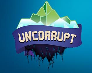 Uncorrupt