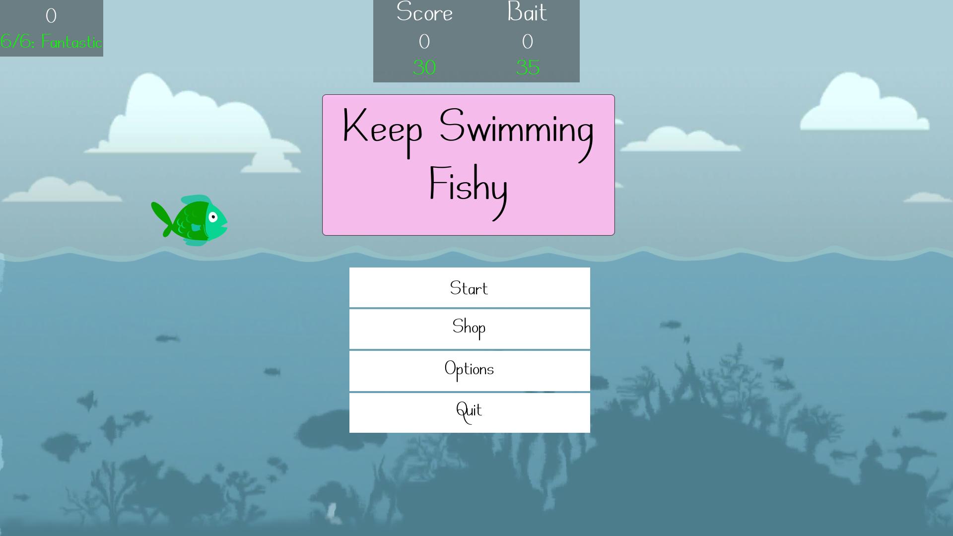 Keep Swimming Fishy