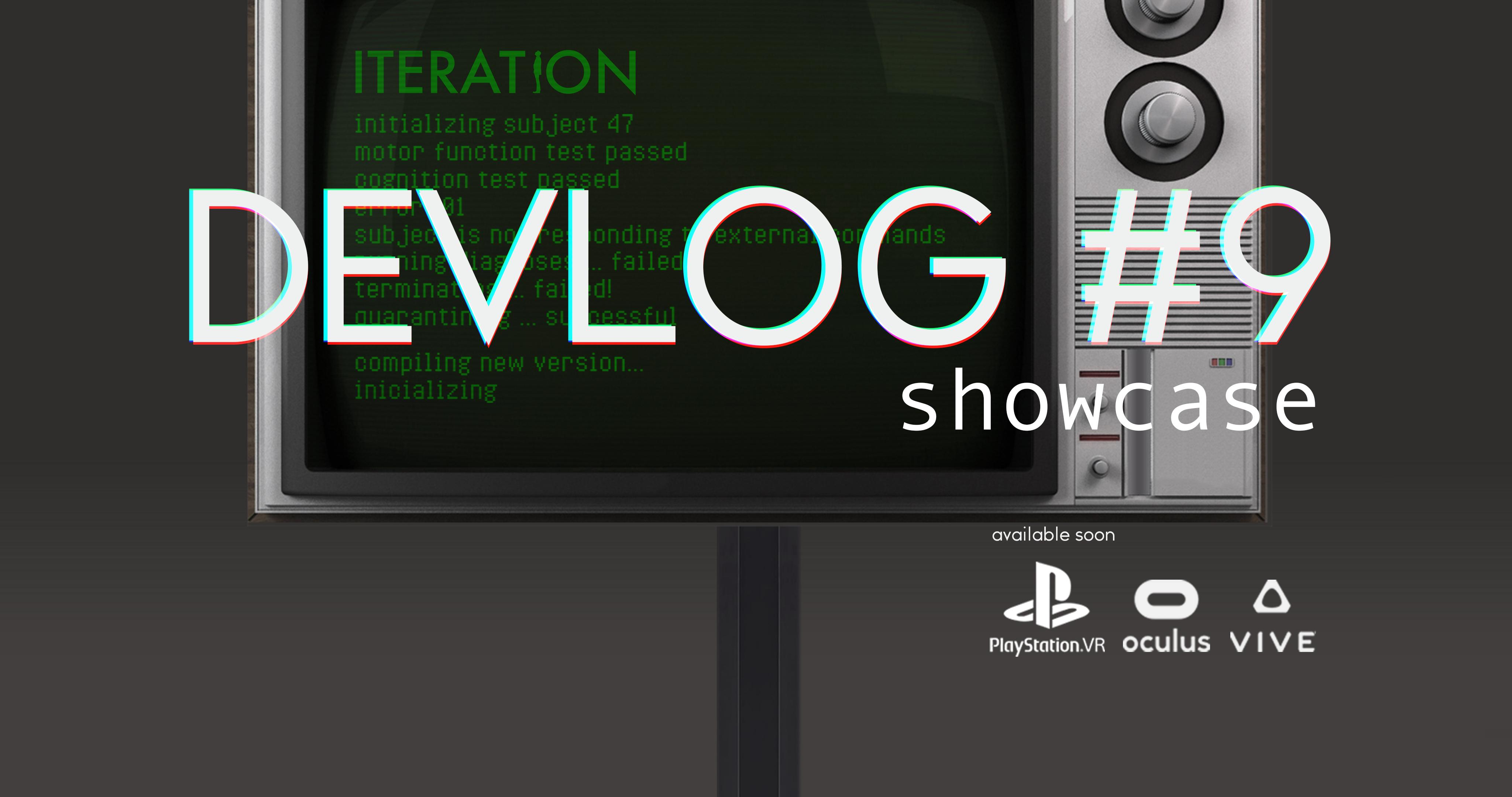 DEVLOG 9 | SHOWCASE