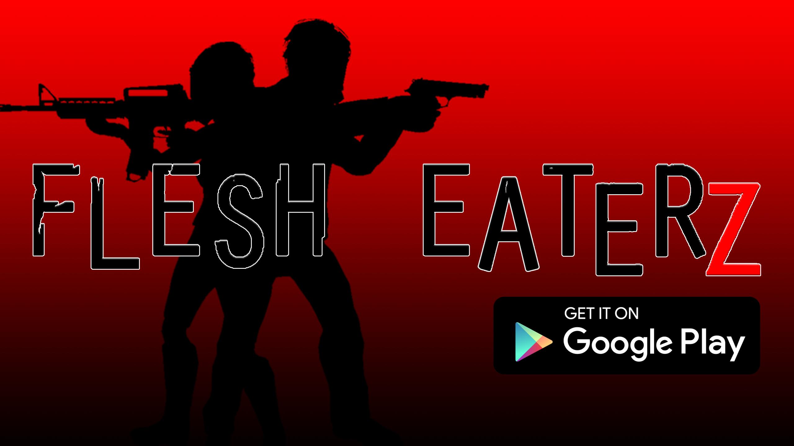Flesh EaterZ