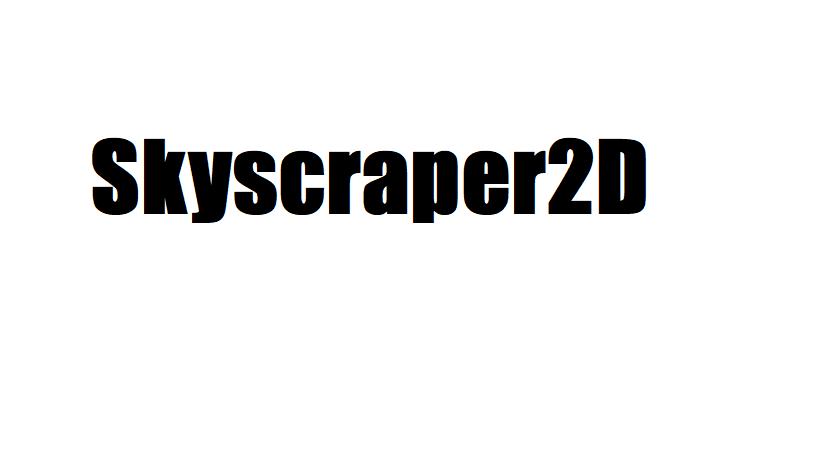 Skyscraper2D