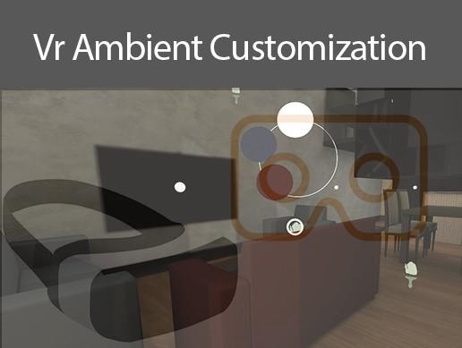 Vr Ambient Customization