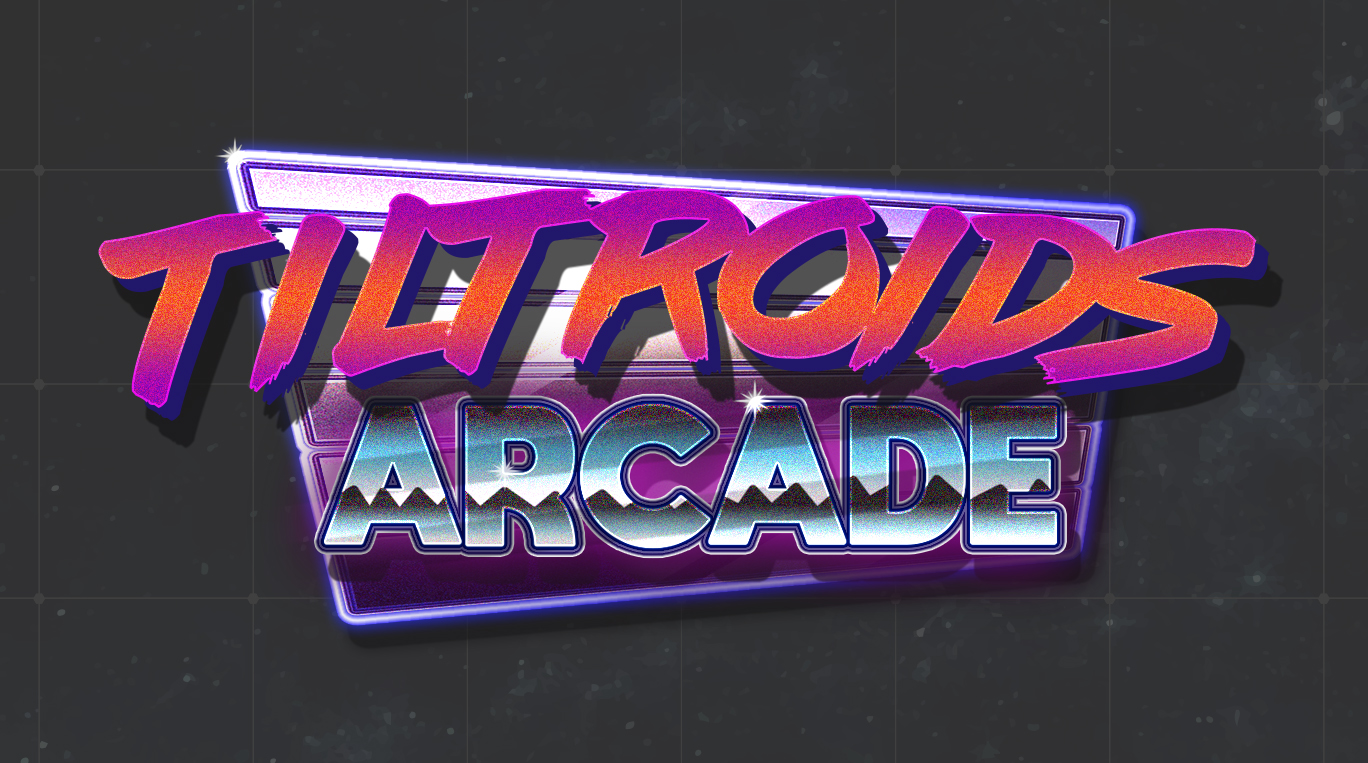 Tiltroids Arcade