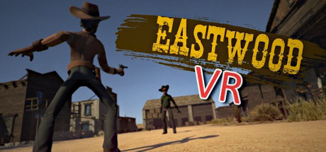 EastwoodVR | Kill or be killed