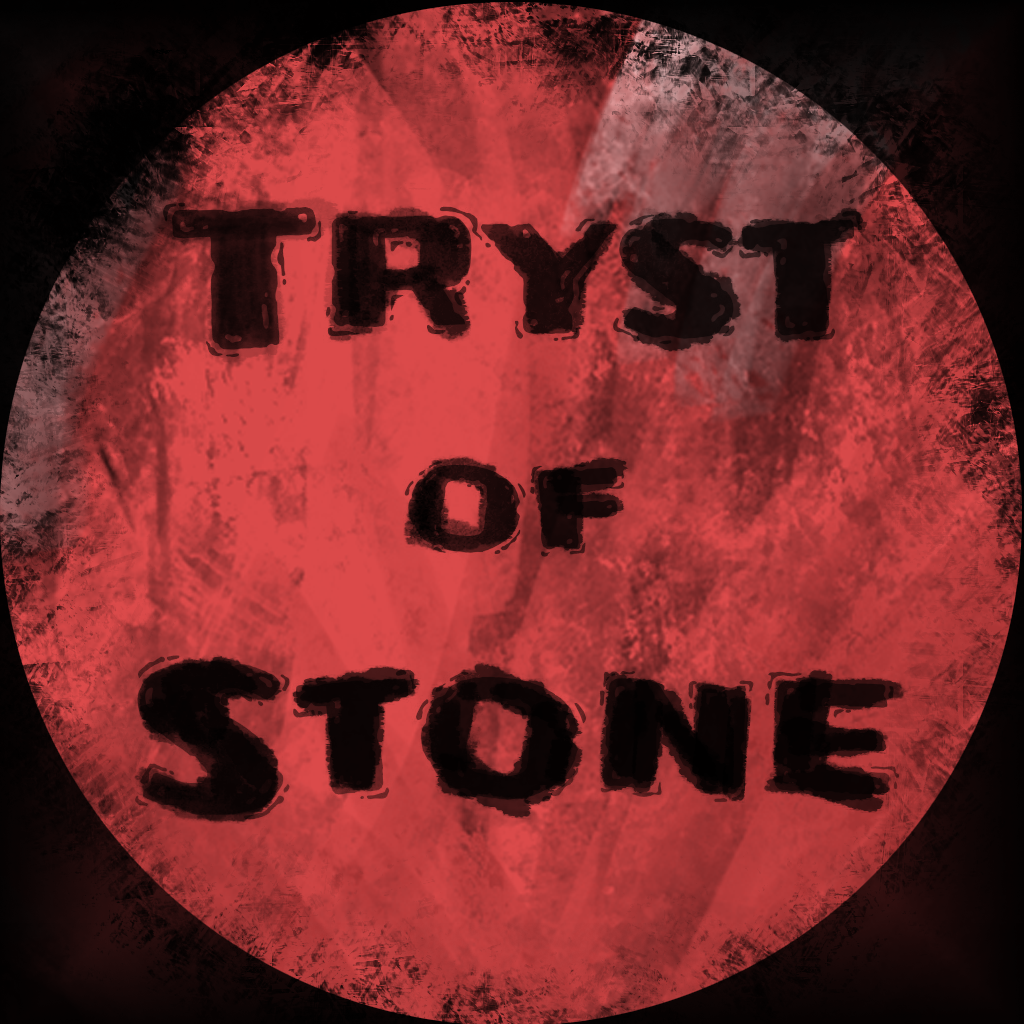 Tryst of Stone