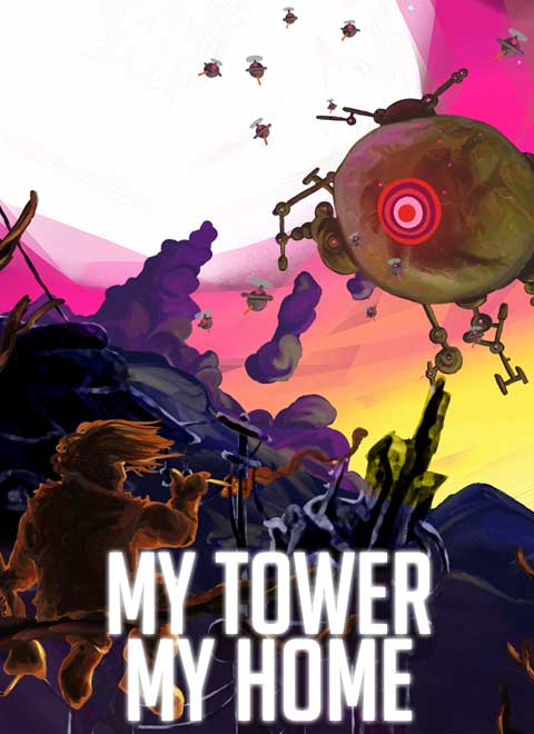 My Tower, My Home