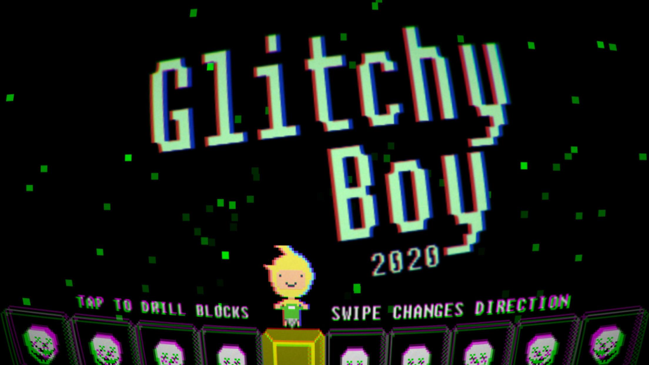Glitchy Boy 2020