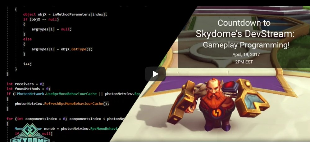 Skydome DevStream - Gameplay Programming