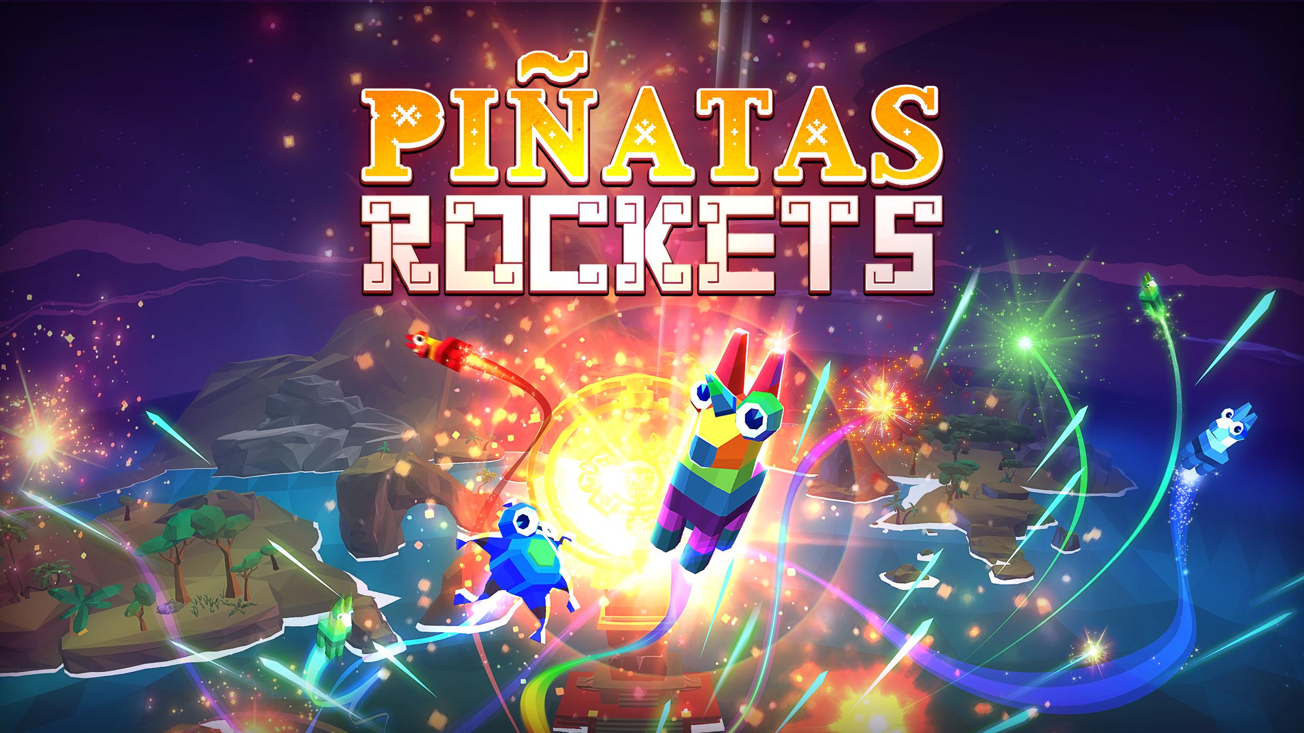 Pinatas Rockets